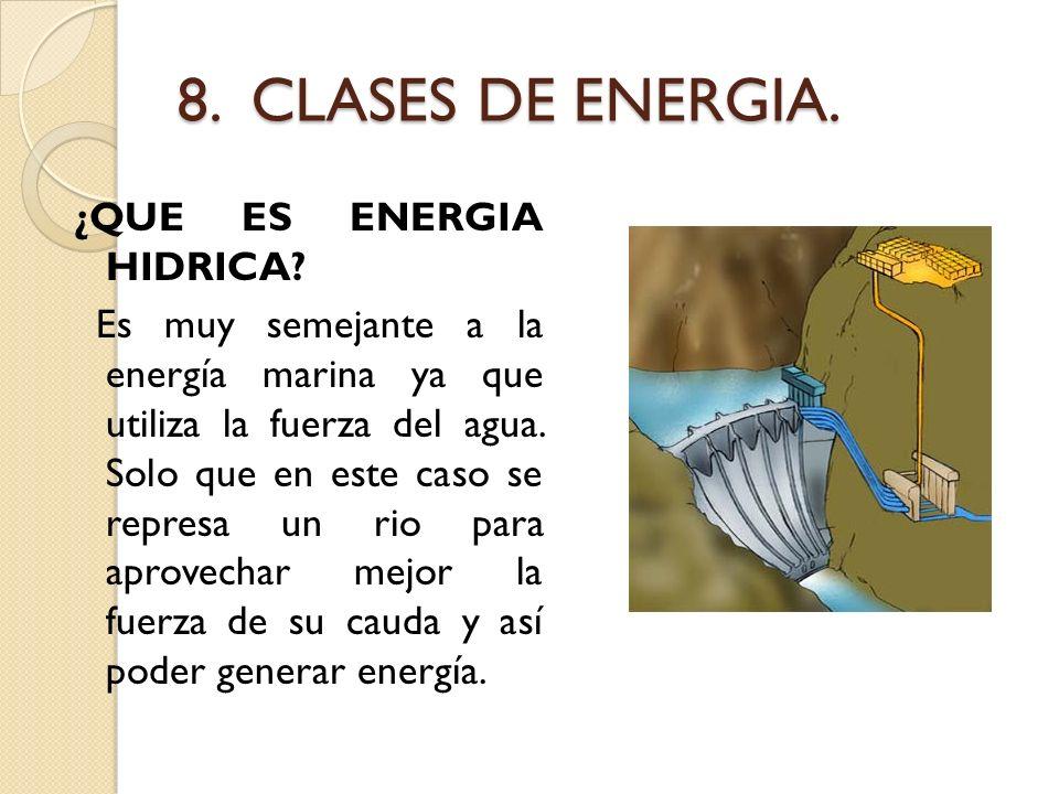 8. CLASES DE ENERGIA.
