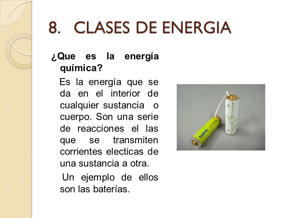 8. CLASES DE ENERGIA