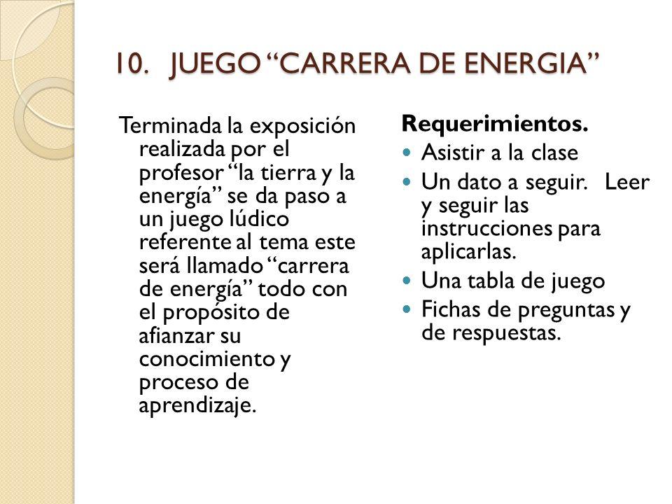 10. JUEGO CARRERA DE ENERGIA