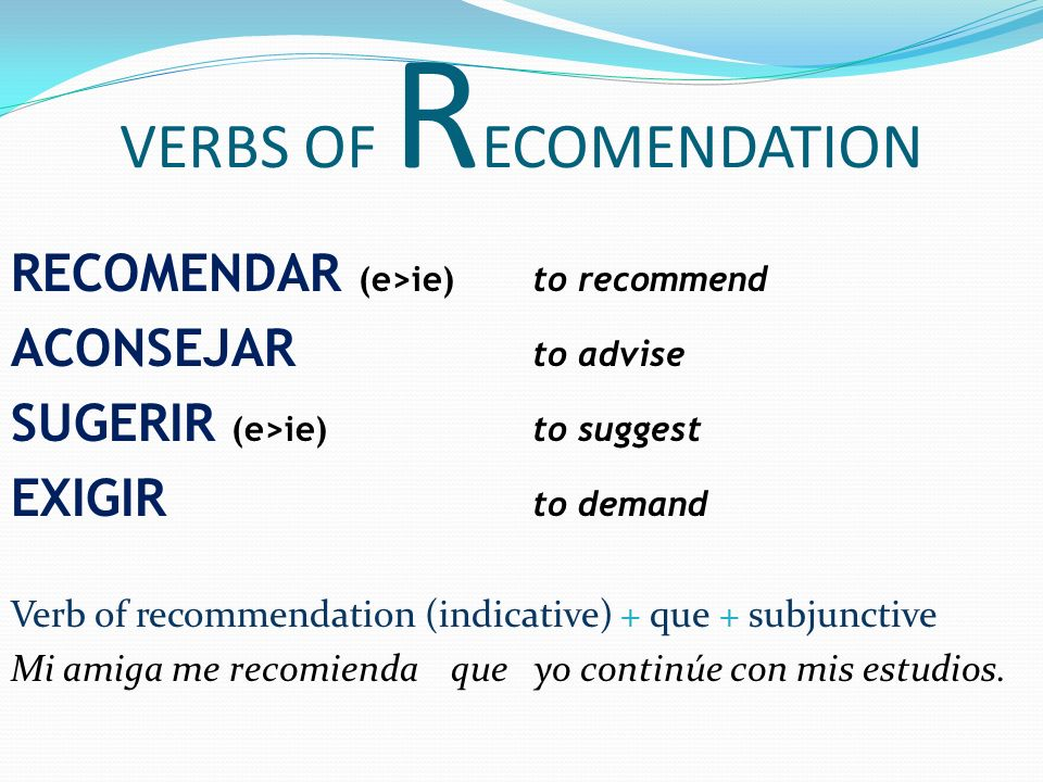 VERBS OF RECOMENDATION