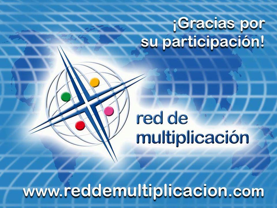¡Gracias por su participación! www.reddemultiplicacion.com