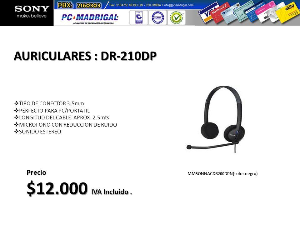 $12.000 IVA Incluido . AURICULARES : DR-210DP Precio