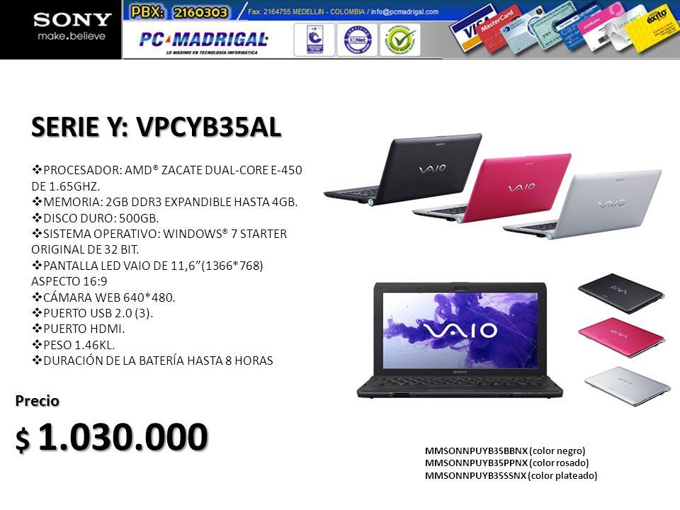 SERIE Y: VPCYB35AL $ 1.030.000 Precio