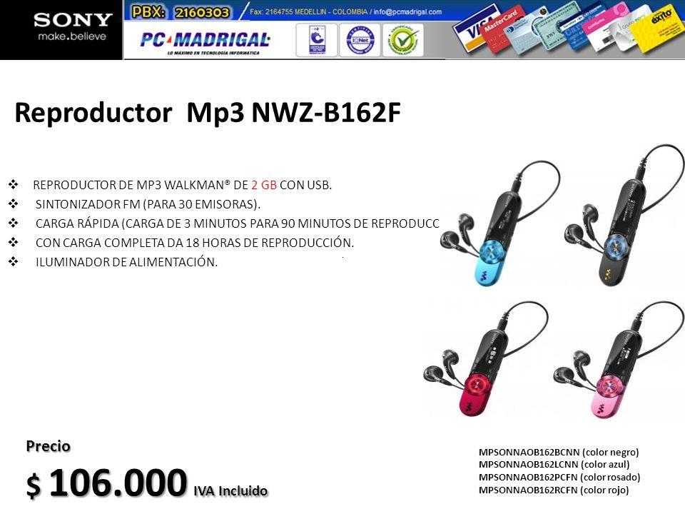 Reproductor Mp3 NWZ-B162F $ 106.000 IVA Incluido Precio
