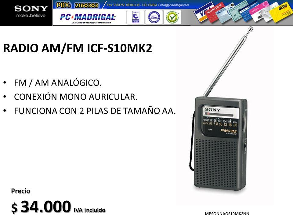 RADIO AM/FM ICF-S10MK2 $ 34.000 IVA Incluido FM / AM ANALÓGICO.