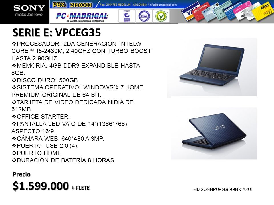 SERIE E: VPCEG35 $1.599.000 + FLETE Precio