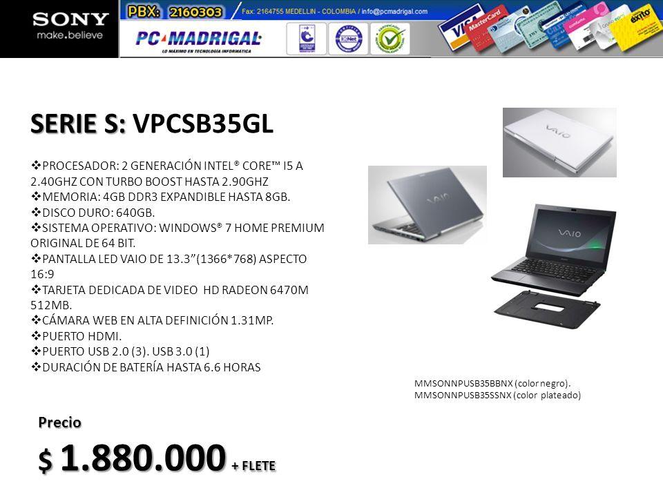 SERIE S: VPCSB35GL $ 1.880.000 + FLETE Precio