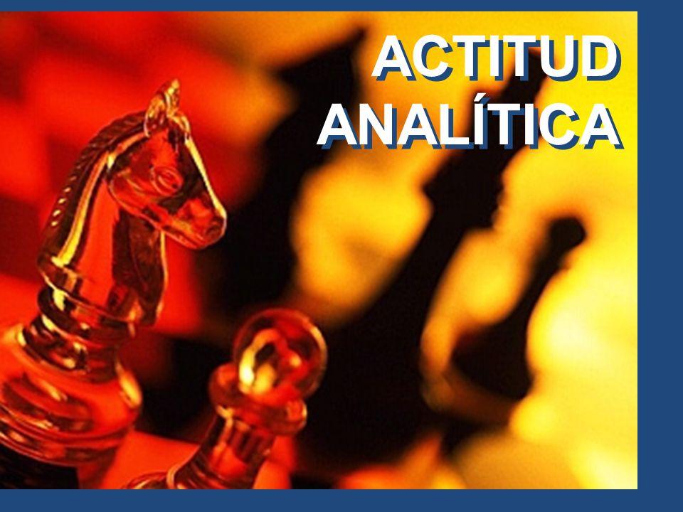 ACTITUD ANALÍTICA