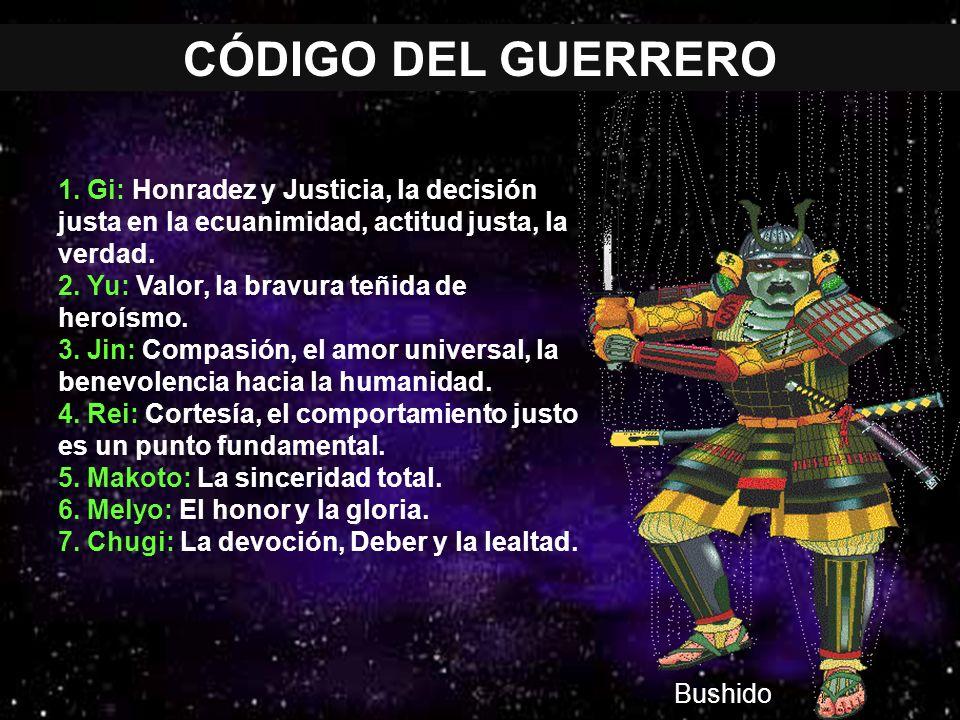 CÓDIGO DEL GUERRERO 1. Gi: Honradez y Justicia, la decisión justa en la ecuanimidad, actitud justa, la verdad.
