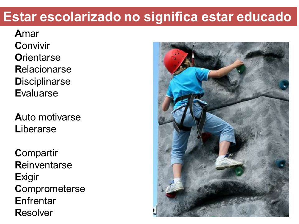 Estar escolarizado no significa estar educado