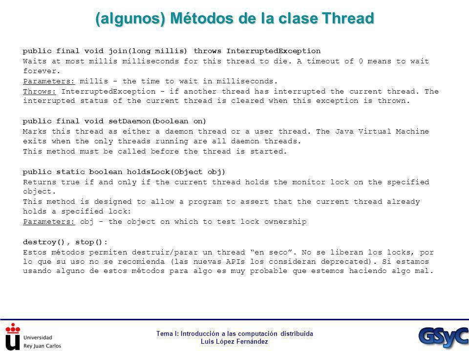 (algunos) Métodos de la clase Thread