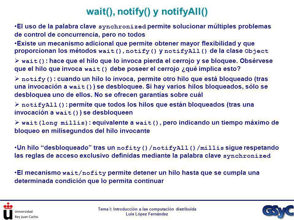 wait(), notify() y notifyAll()