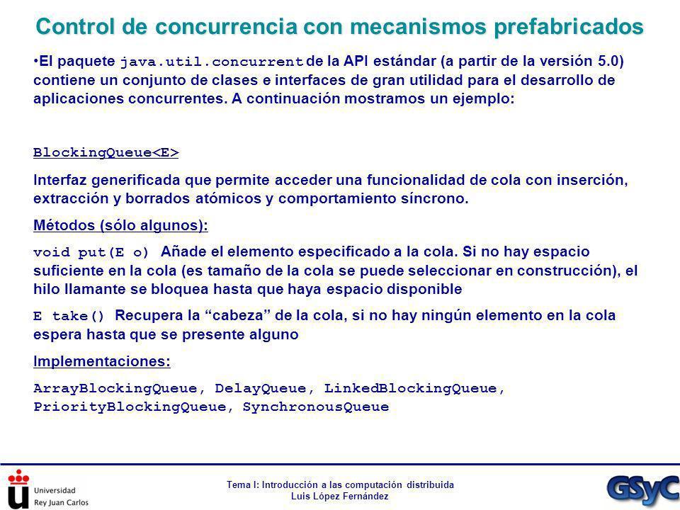 Control de concurrencia con mecanismos prefabricados