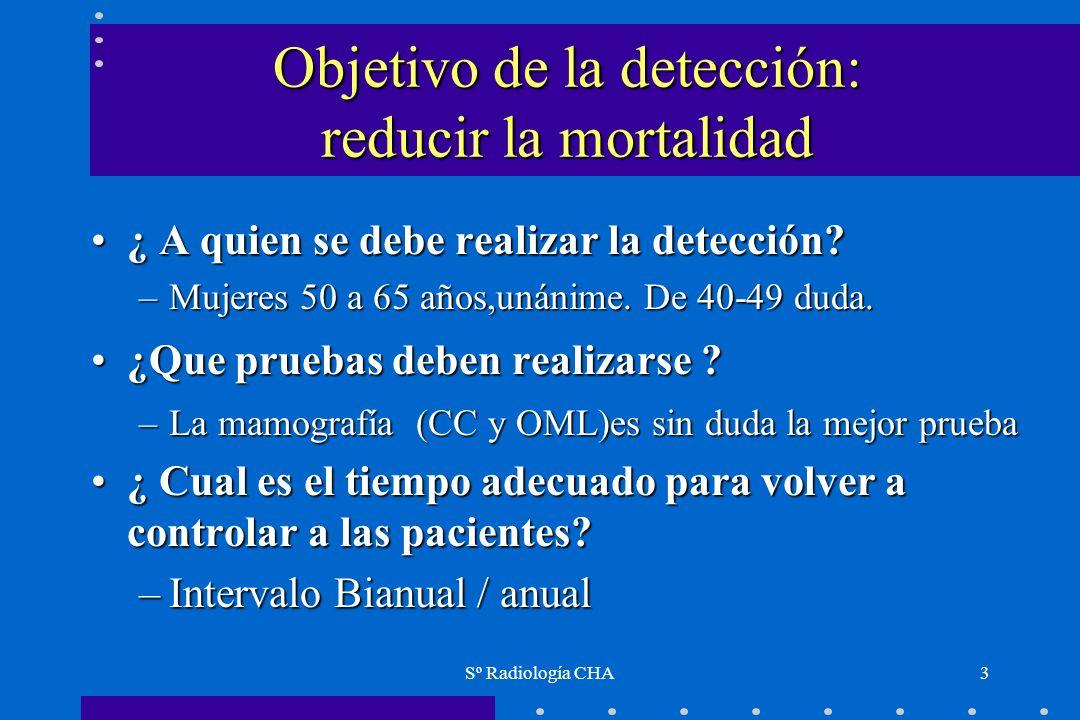 Objetivo de la detección: reducir la mortalidad