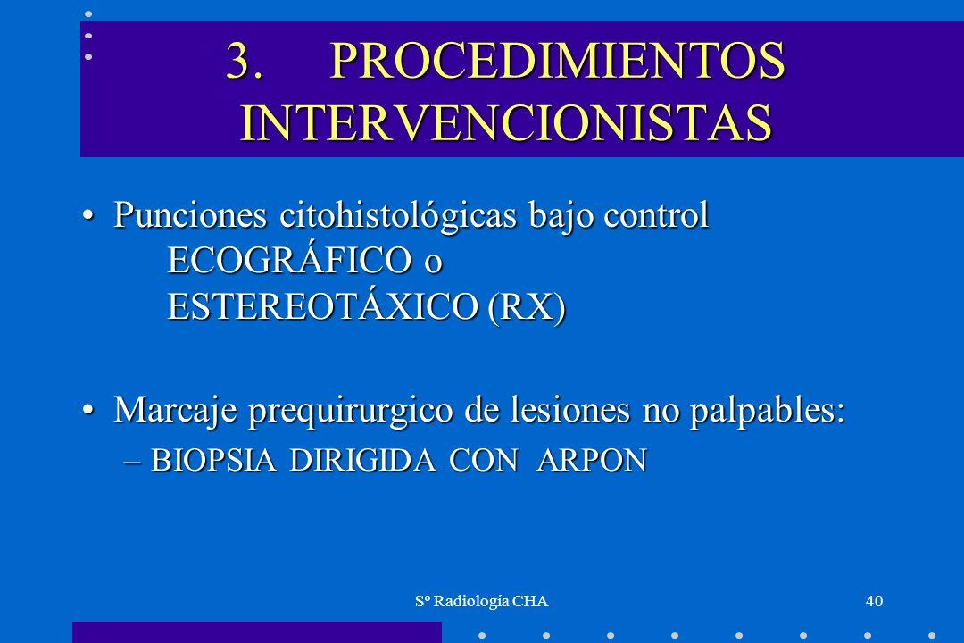 3. PROCEDIMIENTOS INTERVENCIONISTAS