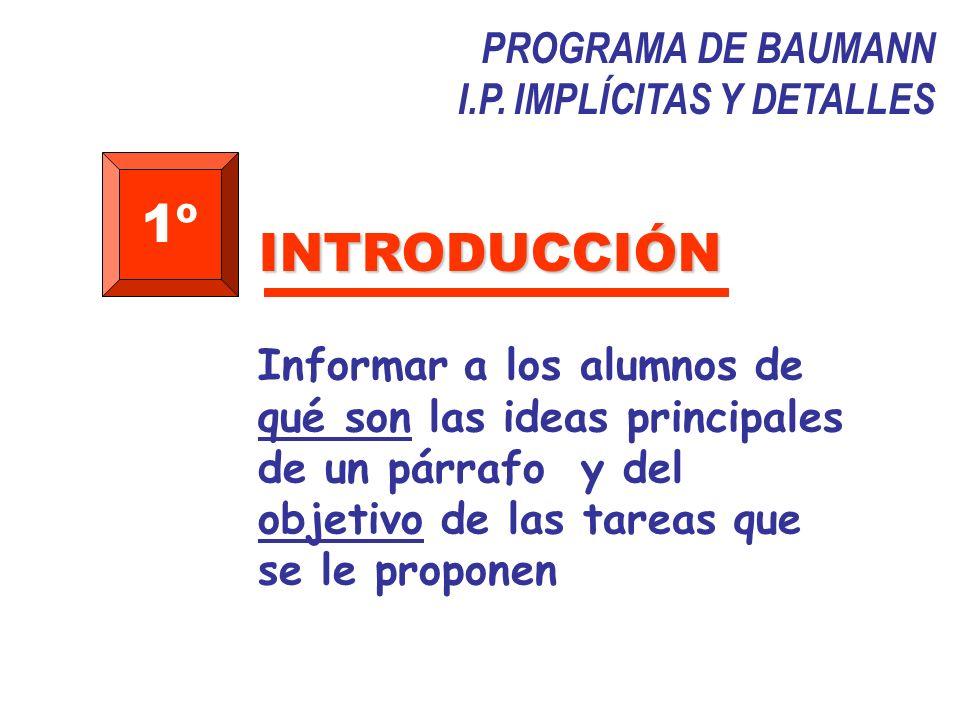 1º INTRODUCCIÓN PROGRAMA DE BAUMANN I.P. IMPLÍCITAS Y DETALLES