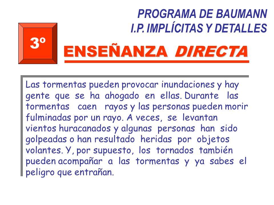 3º ENSEÑANZA DIRECTA PROGRAMA DE BAUMANN I.P. IMPLÍCITAS Y DETALLES