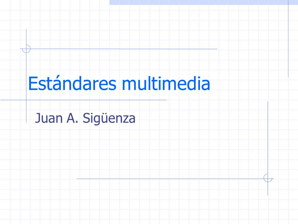 Estándares multimedia