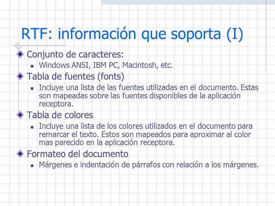 RTF: información que soporta (I)