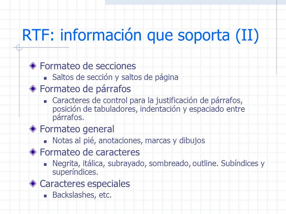 RTF: información que soporta (II)