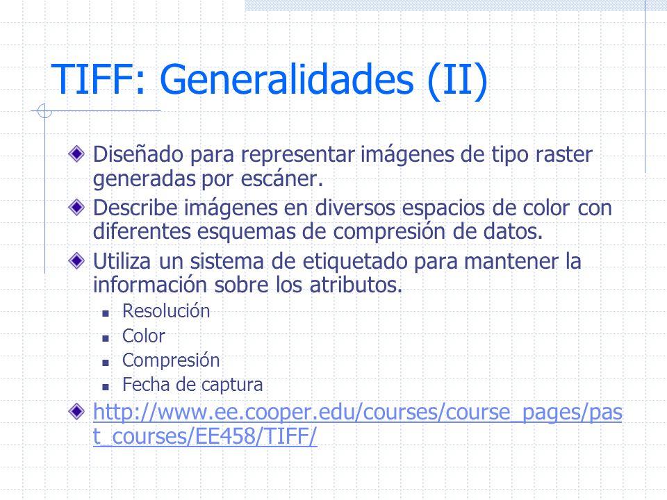 TIFF: Generalidades (II)