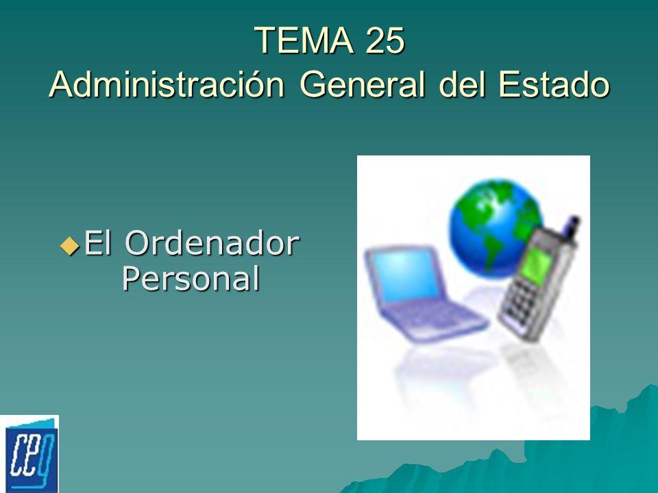 TEMA 25 Administración General del Estado