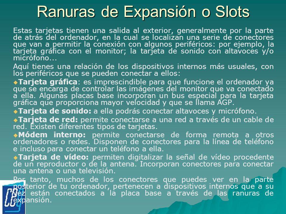Ranuras de Expansión o Slots