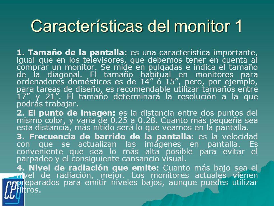 Características del monitor 1