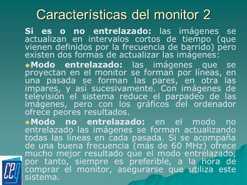 Características del monitor 2