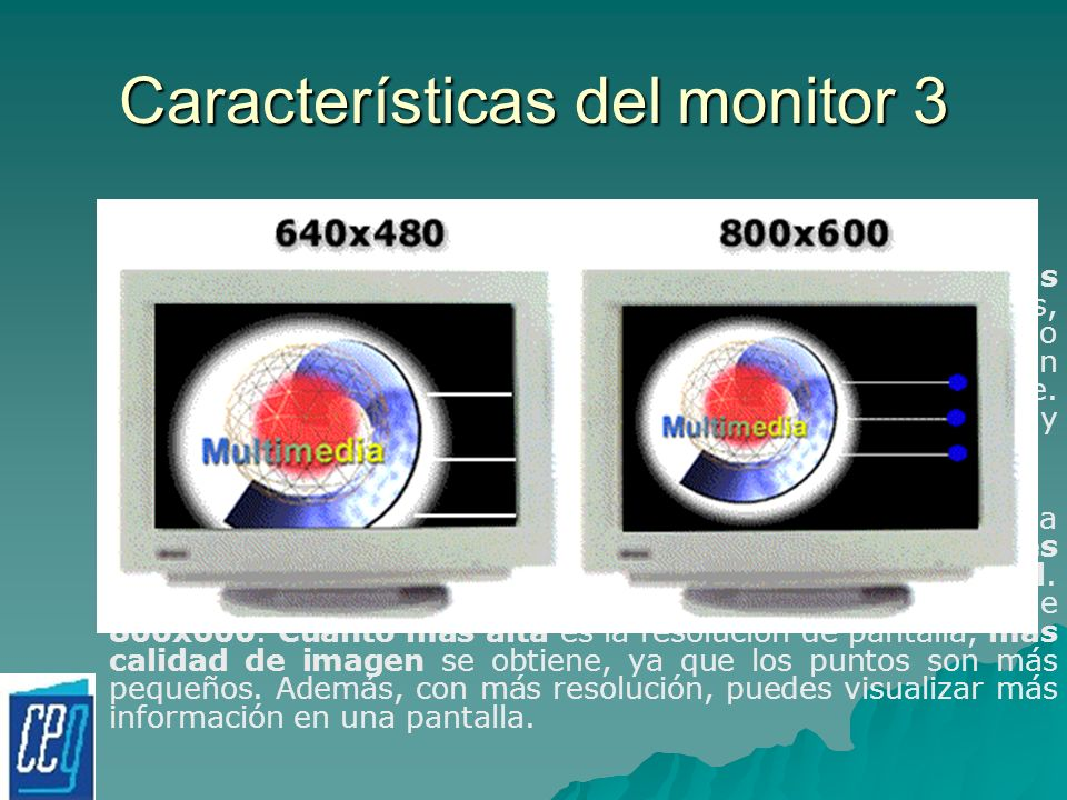 Características del monitor 3
