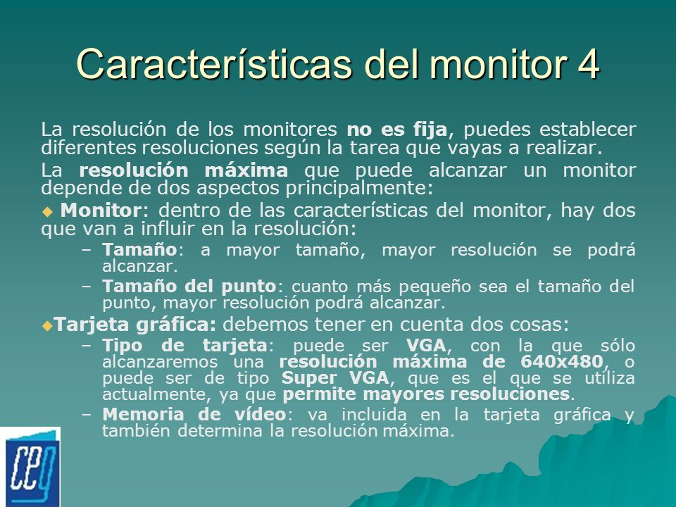 Características del monitor 4