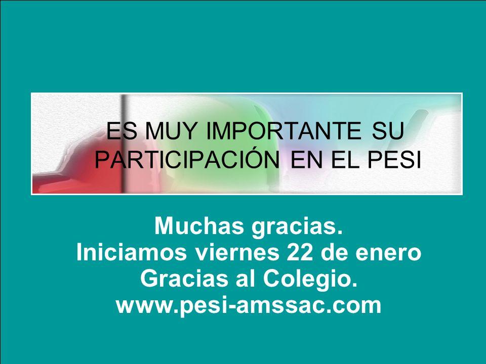 ES MUY IMPORTANTE SU PARTICIPACIÓN EN EL PESI