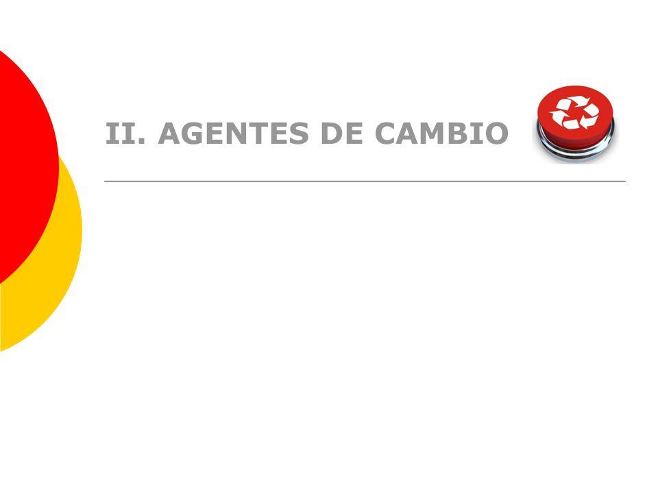 II. AGENTES DE CAMBIO