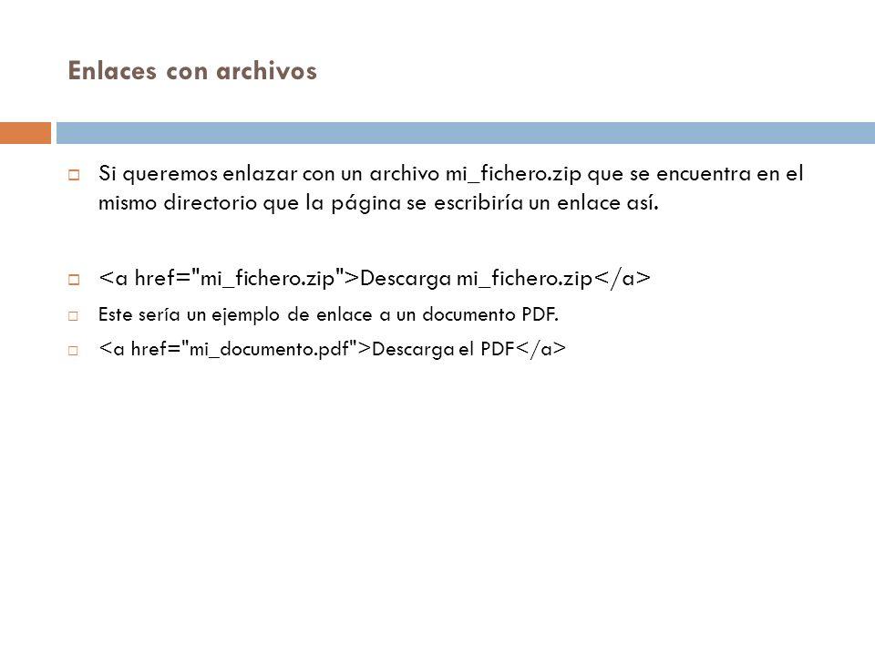 Enlaces con archivos