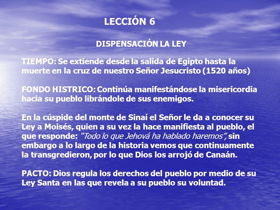 LECCIÓN 6 DISPENSACIÓN LA LEY