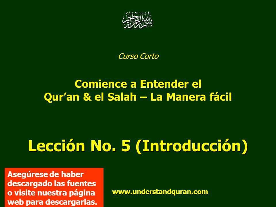 Qur'an & el Salah – La Manera fácil Lección No. 5 (Introducción)