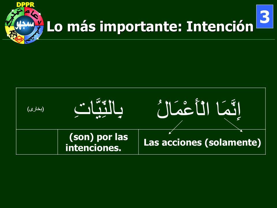 Lo más importante: Intención