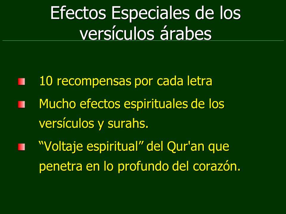 Efectos Especiales de los versículos árabes