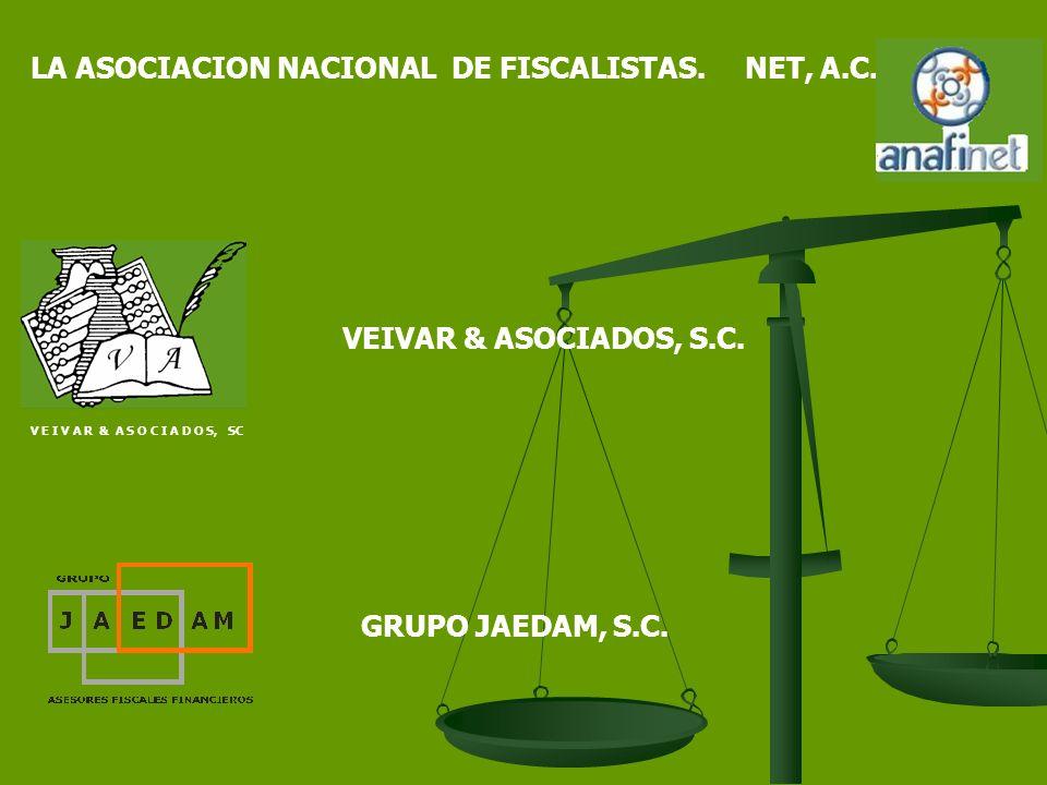 LA ASOCIACION NACIONAL DE FISCALISTAS. NET, A.C.