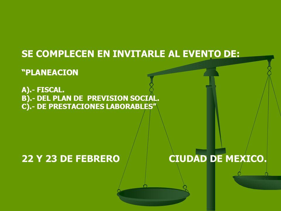 SE COMPLECEN EN INVITARLE AL EVENTO DE: