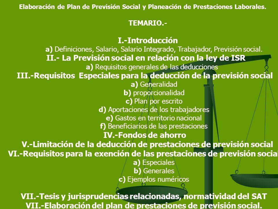 V.-Limitación de la deducción de prestaciones de previsión social