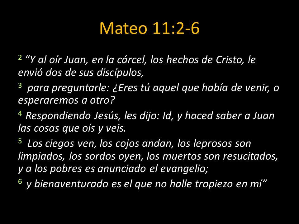 Mateo 11:2-6