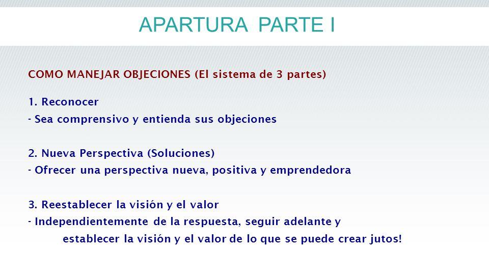 APARTURA PARTE I COMO MANEJAR OBJECIONES (El sistema de 3 partes)