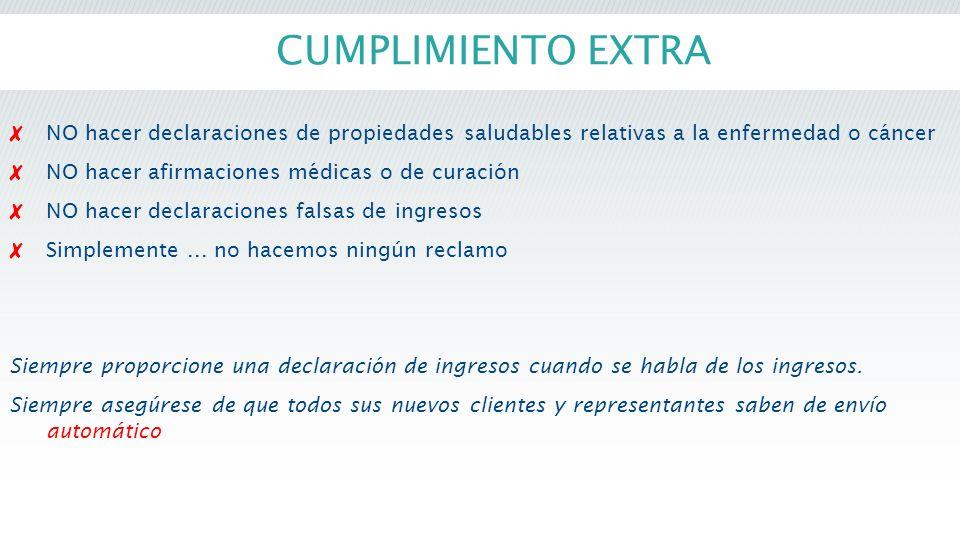 CUMPLIMIENTO EXTRA NO hacer declaraciones de propiedades saludables relativas a la enfermedad o cáncer.