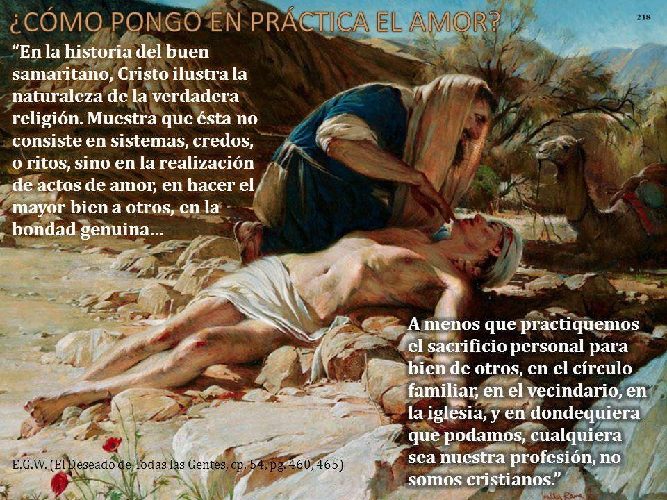 ¿CÓMO PONGO EN PRÁCTICA EL AMOR