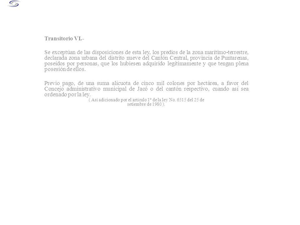 ( Así adicionado por el artículo 1º de la ley No. 6515 del 25 de