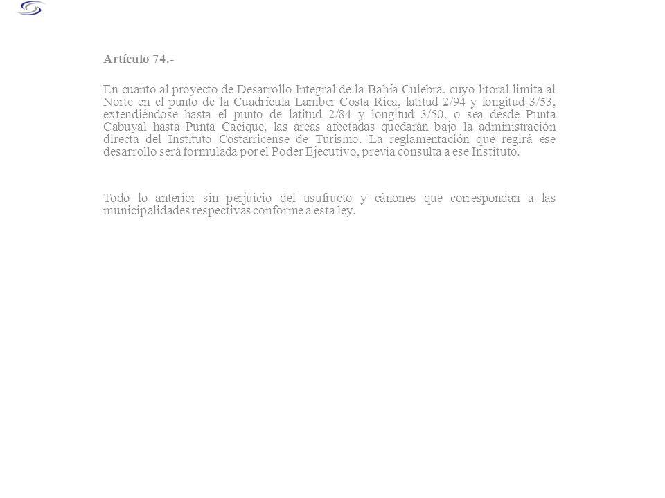 Artículo 74.-