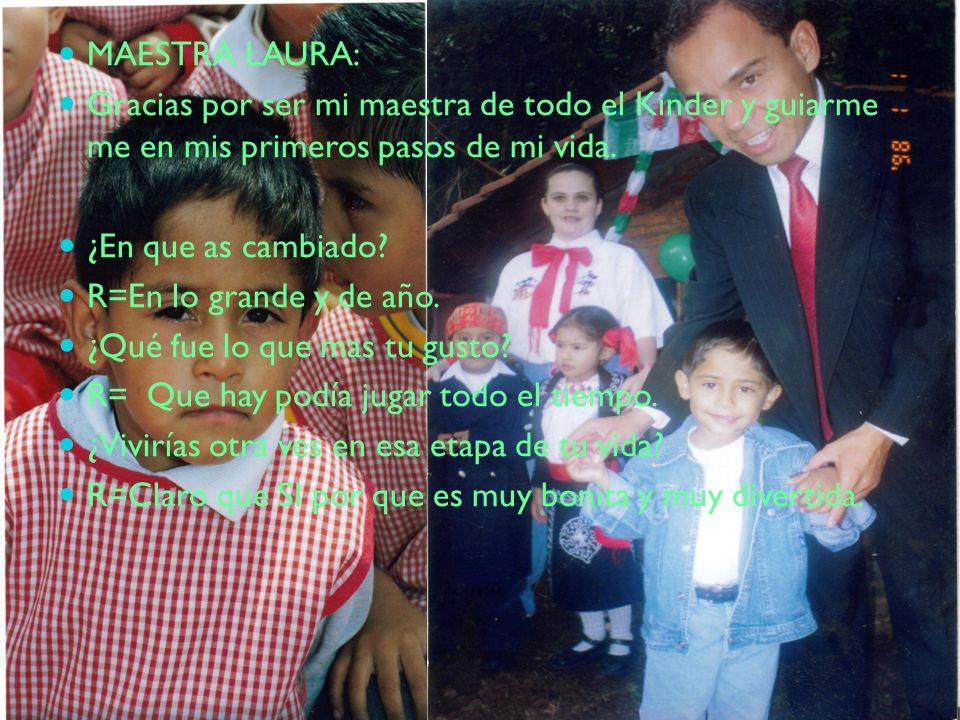 MAESTRA LAURA: