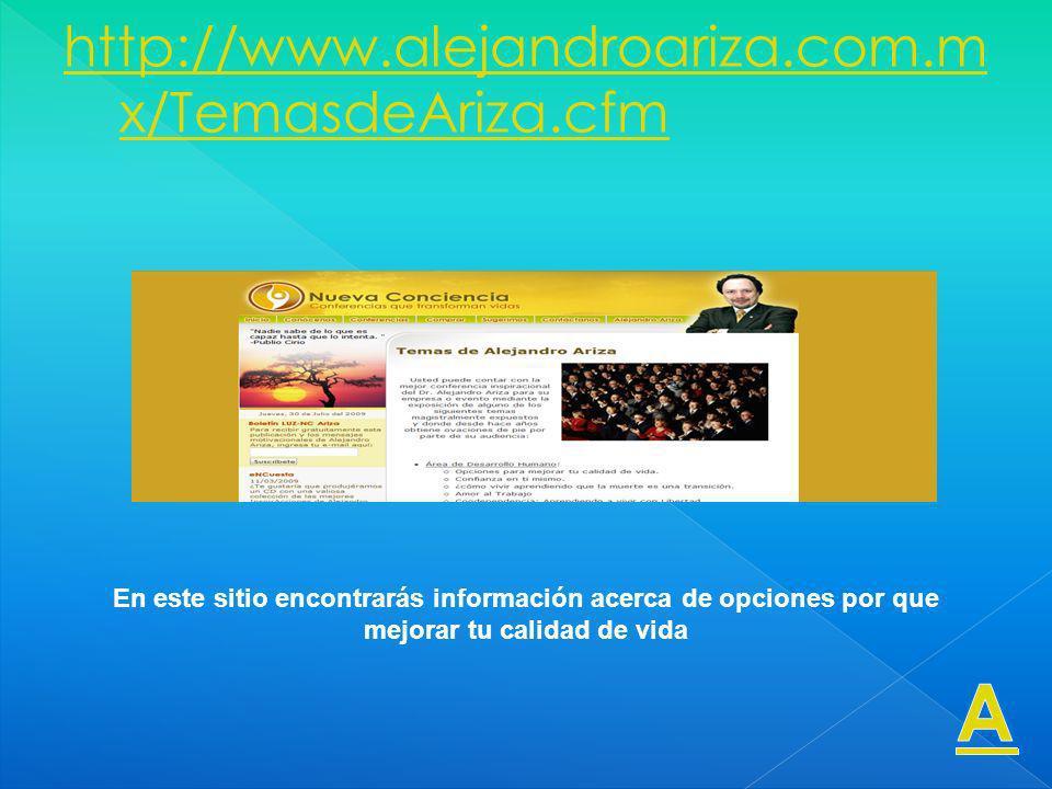 A http://www.alejandroariza.com.mx/TemasdeAriza.cfm