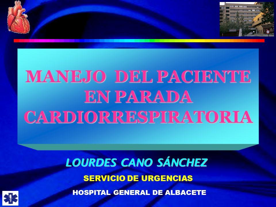 MANEJO DEL PACIENTE EN PARADA CARDIORRESPIRATORIA